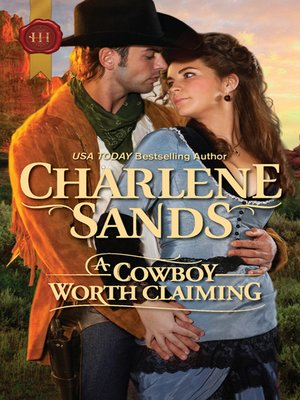 cover image of A Cowboy Worth Claiming